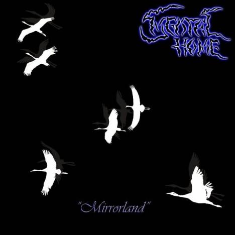 Mental Home - Mirrorland
