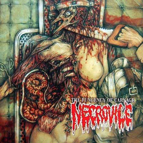 Necrovile - The Pungency of Carnage