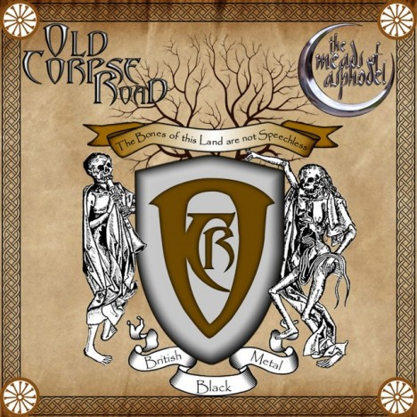 Old Corpse Road / The Meads of Asphodel