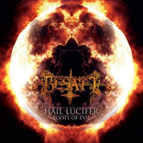 Besatt - Nine Sins - Hail Lucifer / Roots Of Evil