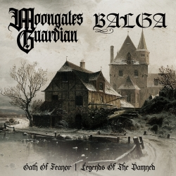 Moongates Guardian - Oath Of Feanor / Balga - Legends Of The Damned
