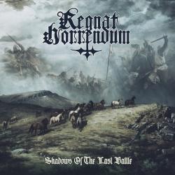Regnat Horrendum - Shadows Of The Last Battle