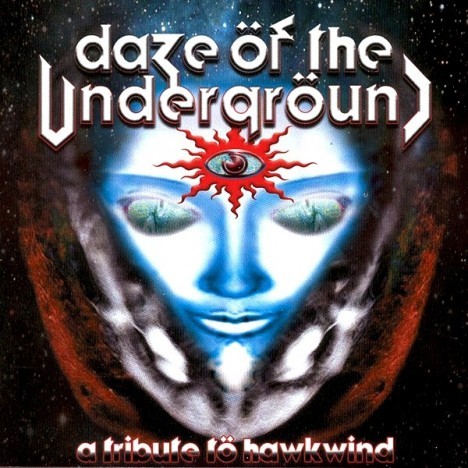 A Tribute To Hawkwind - DAZE OF THE UNDERGROUND (2xCD)