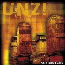 Antisisters - Unz!