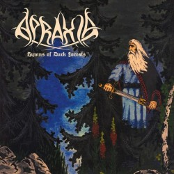 Apraxia – Hymns Of Dark Forests